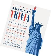 American Trivia: What We All Should Know About U.S. History