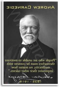 "Andrew Carnegie - ""People Who Are Unable to Motivate"