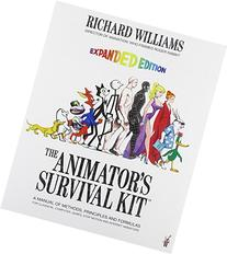 Animator's Survival Kit--Revised Edition : A Manual of