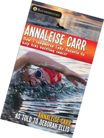 Annaleise Carr: How I Conquered Lake Ontario to Help Kids