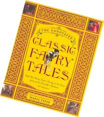 Annotated Classic Fairy Tales Cl