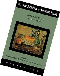 The New Anthology of American Poetry, Vol. 2: Modernisms,