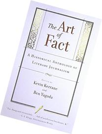 The Art of Fact: A Historical Anthology of Literary