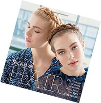The Art of Hair: Your Ultimate DIY Guide to Braids, Buns,