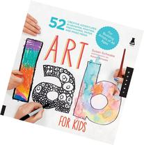 Art Lab For Kids Book: 52 Adventures