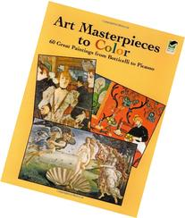 Art Masterpieces to Color: 60 Great Paintings from