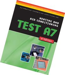 ASE Test Preparation Series-Heating and Air Conditioning A7