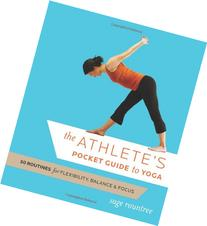 The Athlete's Pocket Guide to Yoga: 50 Routines for