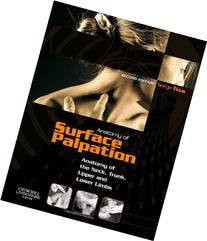 Atlas of Surface Palpation: Anatomy of the Neck, Trunk,