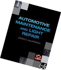 Automotive Maintenance U0026 Light Repair