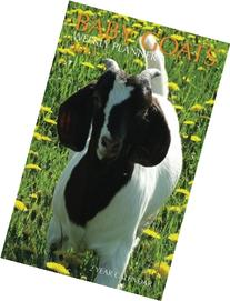 Baby Goats Weekly Planner 2015: 2 Year Calendar