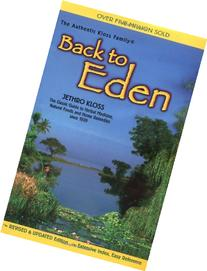 Back to Eden: A Human Interest Story of Health and