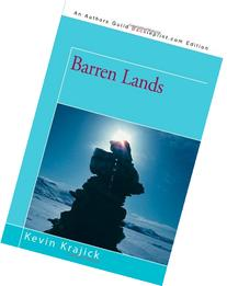 Barren Lands: An Epic Search for Diamonds in the North