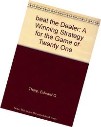Beat the Dealer: A Winning Strategy for the Game of Twenty-