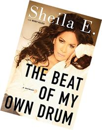 The Beat of My Own Drum: A Memoir