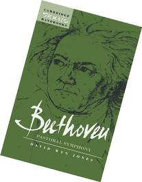 Beethoven : The Pastoral Symphony