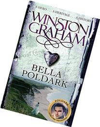 Bella Poldark: A Poldark Novel 12