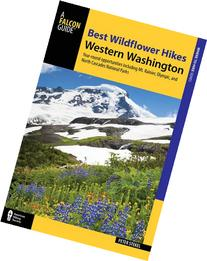 Best Wildflower Hikes Western Washington: Year-Round