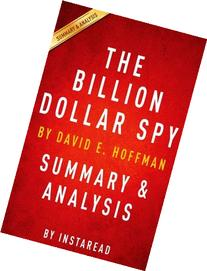The Billion Dollar Spy: by David E. Hoffman Summary &