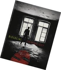Biosocial Criminology : A Primer - With Access