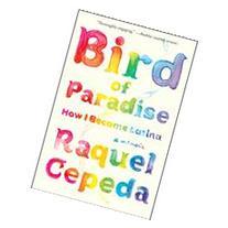 Bird of Paradise How I Became Latina