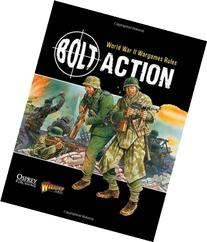 Bolt Action: World War II Wargames Rules: World War II