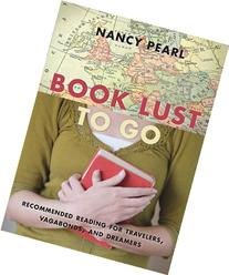 Book Lust To Go: Recommended Reading for Travelers,