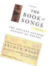 The Book of Songs The Ancient Chinese Classic of Poetry