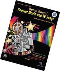 Boom Boom!: Popular Movie and TV Songs for Boomwhackers