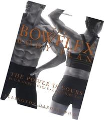 The Bowflex Body Plan: The Power is Yours - Build More