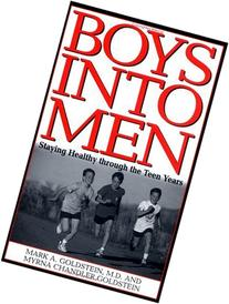 Boys into Men: Staying Healthy through the Teen Years