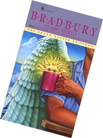 Bradbury Classic Stories 1: From the Golden Apples of the