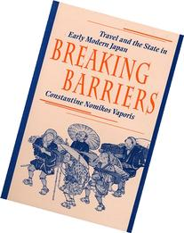 Breaking Barriers: Travel and the State in Early Modern