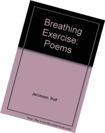 Breathing Exercise: Poems of Rolf Jacobsen