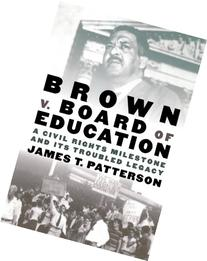 Brown V. Board of Education : A Civil Rights Milestone and