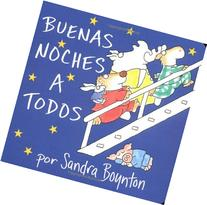 Buenas noches a todos / The Going to Bed Book