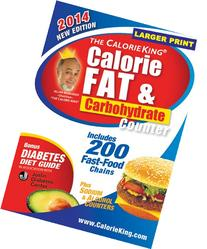 The CalorieKing Calorie, Fat & Carbohydrate Counter 2014: