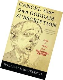 Cancel Your Own Goddam Subscription: Notes and Asides from