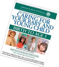 Caring for Your Baby and Young Child, 5th Edition: Birth to