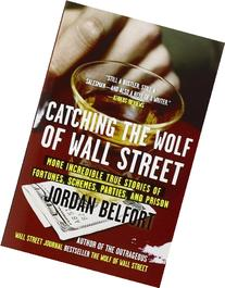 Catching Wolf of Wall Street