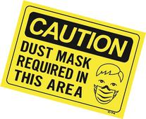 CAUTION DUST MASK REQUIRED IN THIS AREA 10x14 Heavy Duty