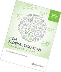 Federal Taxation: Comprehensive Topics