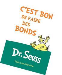 C'est Bon de Faire des Bonds: French Edition of Hop on Pop