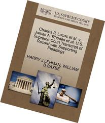 Charles P. Lucas Et Al. V. James A. Rhodes Et Al. U.S. Supreme Court Transcript Of Record With Supporting Pleadings