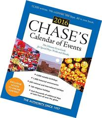 Chase's Calendar of Events 2016: The Ultimate Go-to Guide