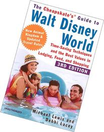 The Cheapskate Guide To Walt Disney World «: Time-Saving