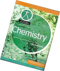 CHEMISTRY-HIGHER LEVEL-PEARSON BACCAULARETE FOR IB DIPLOMA