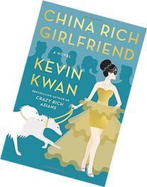 China Rich Girlfriend: A Novel