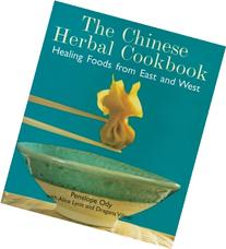 The Chinese Herbal Cookbook: Healing Foods from East and