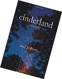 Cinderland: A Memoir